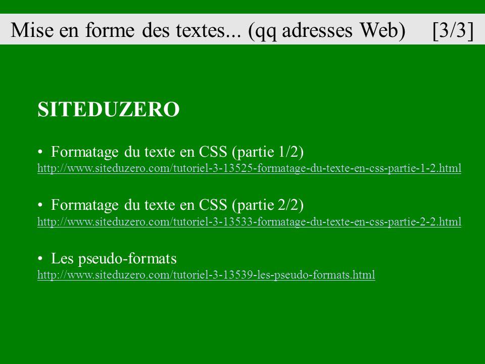 Mise en forme des textes... (qq adresses Web) [3/3]